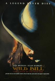 Wild Bill - Uma Lenda No Oeste - Poster / Capa / Cartaz - Oficial 1