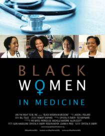 Black Women in Medicine - Poster / Capa / Cartaz - Oficial 1