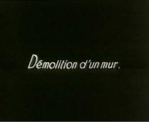 Demolição de um Muro  - Poster / Capa / Cartaz - Oficial 3