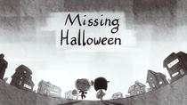 Missing Halloween - Poster / Capa / Cartaz - Oficial 2
