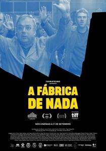 A Fábrica de Nada - Poster / Capa / Cartaz - Oficial 1