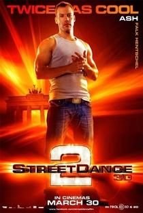 Street Dance - Duas Vezes Mais Quente - Poster / Capa / Cartaz - Oficial 7