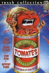 O Retorno dos Tomates Assassinos - Poster / Capa / Cartaz - Oficial 8