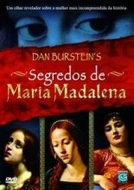 Segredos de Maria Madalena (Secrets of Mary Magdalene)