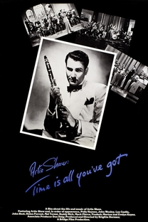 Artie Shaw: Time Is All You've Got - Poster / Capa / Cartaz - Oficial 1