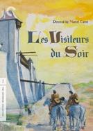 Os Visitantes da Noite (Les Visiteurs du Soir )