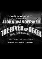 Rio das Mortes (The River of Death)