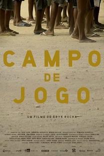 Campo de Jogo - Poster / Capa / Cartaz - Oficial 1
