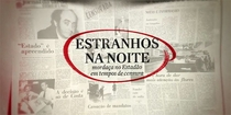 Estranhos na Noite - Mordaça no Estadão em Tempos de Censura - Poster / Capa / Cartaz - Oficial 1