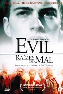 Evil - Raízes do Mal - Poster / Capa / Cartaz - Oficial 5