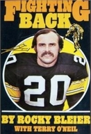 Fighting Back: The Story of Rocky Bleier (Fighting Back: The Story of Rocky Bleier)