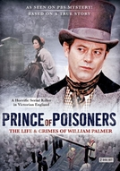 The Life & Crimes of William Palmer (The Life and Crimes of William Palmer)