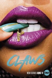 Claws (1ª Temporada) - Poster / Capa / Cartaz - Oficial 1
