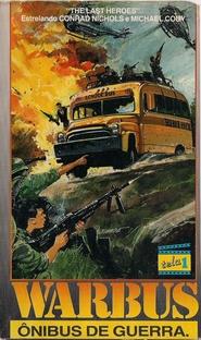 Warbus - Ônibus de Guerra - Poster / Capa / Cartaz - Oficial 2