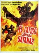 O Chicote Justiceiro Contra Satanás (El látigo contra Satanás)