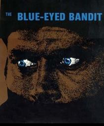 O Bandido dos Olhos Azuis - Poster / Capa / Cartaz - Oficial 1