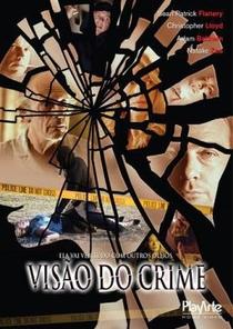 Visão do Crime - Poster / Capa / Cartaz - Oficial 2