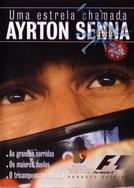 Uma Estrela Chamada Ayrton Senna (A Star Named Ayrton Senna)