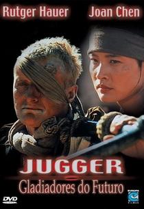 Juggers - Os Gladiadores do Futuro - Poster / Capa / Cartaz - Oficial 3