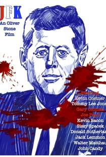 JFK: A Pergunta Que Não Quer Calar - Poster / Capa / Cartaz - Oficial 6