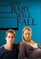 Bebês Virão (And Baby Will Fall)