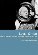 Lover/Other: The Story of Claude Cahun and Marcel Moore