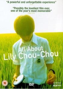 Tudo Sobre Lily Chou Chou - Poster / Capa / Cartaz - Oficial 8