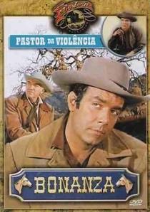 Bonanza - Pastor da Violência - Poster / Capa / Cartaz - Oficial 1