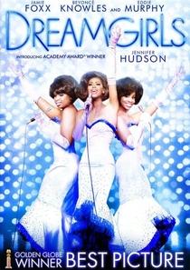Dreamgirls - Em Busca de um Sonho - Poster / Capa / Cartaz - Oficial 2