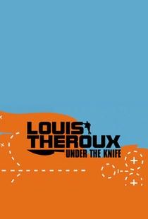 Louis Theroux: Cirurgia Plástica Extrema - Poster / Capa / Cartaz - Oficial 1