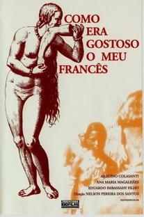 Como Era Gostoso o Meu Francês - Poster / Capa / Cartaz - Oficial 2
