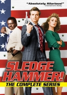 Na Mira do Tira (1ª Temporada) (Sledge Hammer! (Season 1))