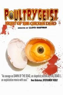 Poultrygeist - A Noite das Galinhas Zumbis - Poster / Capa / Cartaz - Oficial 4