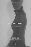The Artist Is Absent: A Short Film On Martin Margiela (The Artist Is Absent: A Short Film On Martin Margiela)