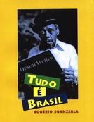 Tudo é Brasil (Tudo é Brasil)