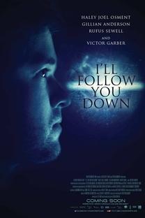 I'll Follow You Down - Poster / Capa / Cartaz - Oficial 2