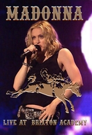Madonna Live at Brixton Academy (Madonna: Don't Tell Me Promo Tour)