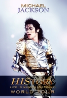 Michael Jackson - History World Tour Live In Munich (Michael Jackson - History World Tour Live In Munich)