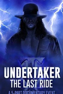 Undertaker: The Last Ride - Poster / Capa / Cartaz - Oficial 2