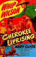 Cherokee Uprising (Cherokee Uprising)