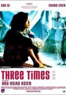 Três Tempos (Zui Hao De Shi Guang)