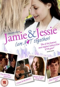 Jamie and Jessie Are Not Together - Poster / Capa / Cartaz - Oficial 1