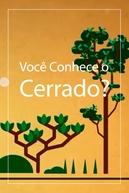 Você Conhece o Cerrado? (Você Conhece o Cerrado?)
