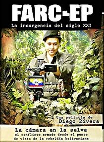 FARC-EP La insurgencia del siglo XXI - Poster / Capa / Cartaz - Oficial 1
