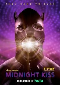 Into the Dark: Midnight Kiss - Poster / Capa / Cartaz - Oficial 1