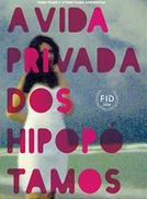 A Vida Privada dos Hipopótamos (A Vida Privada dos Hipopótamos)