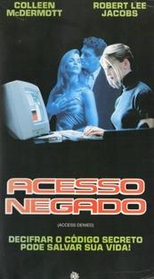 Acesso Negado - Poster / Capa / Cartaz - Oficial 1
