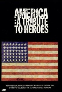 America - A Tribute To Heroes - Poster / Capa / Cartaz - Oficial 1
