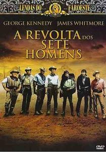 A Revolta dos Sete Homens - Poster / Capa / Cartaz - Oficial 3