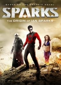 Sparks - Poster / Capa / Cartaz - Oficial 3